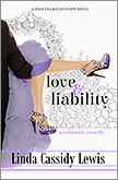 Love & Liability: Sixteen days in London could totally ruin her wedding!