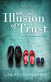 An Illusion of Trust: A woman learns to trust love by facing her abusive childhood.